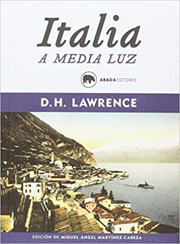 D.H. Lawrence: Italia a media luz