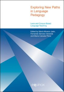 Exploring New Paths in Language Pedagogy